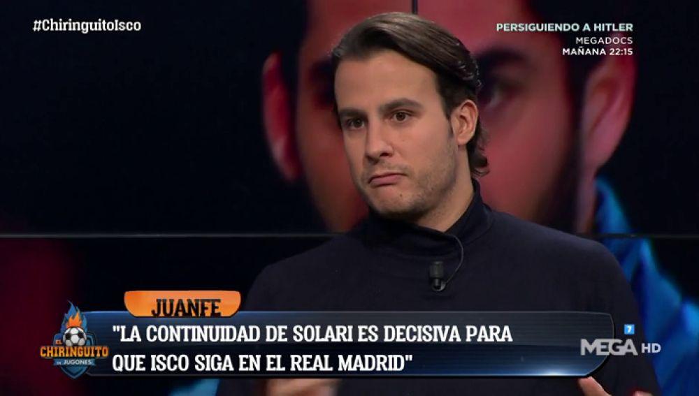 "Juanfe Sanz: ""Isco no se quiere ir del Real Madrid pero la continuidad de Solari es decisiva"""