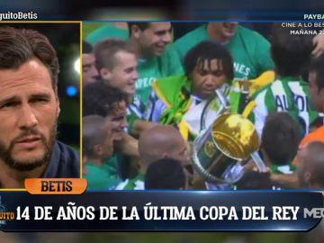 Se cumplen 14 años de la última Copa del Rey del Real Betis