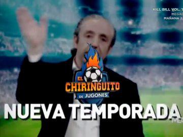 'EL CHIRINGUITO' VUELVE EL 12 DE AGOSTO A LAS 12 DE LA NOCHE