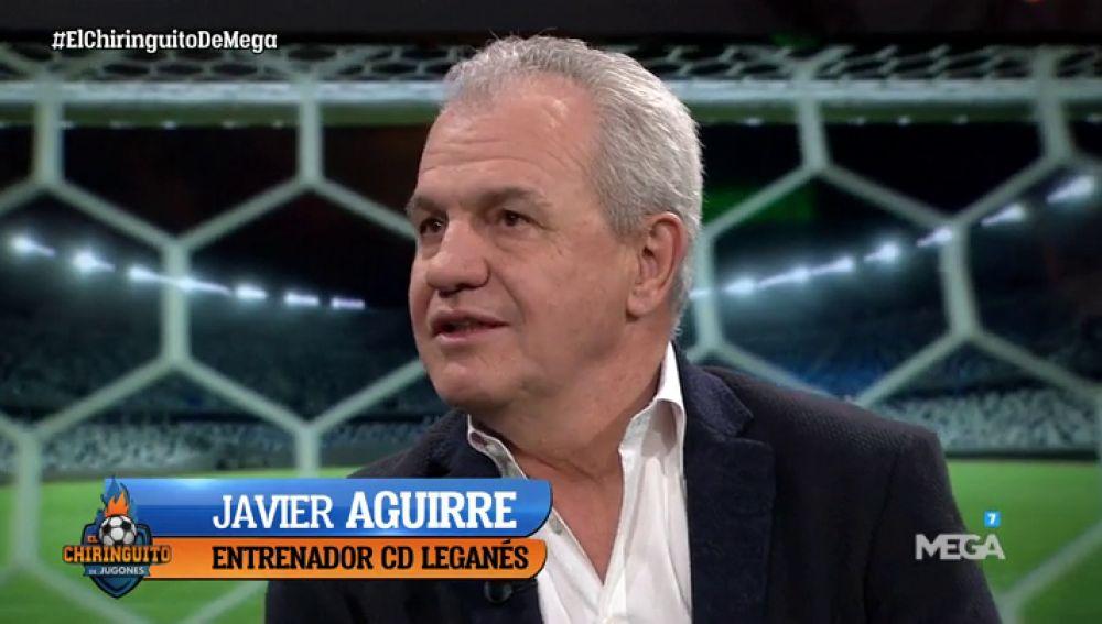 """Javier Aguirre, en El Chiringuito: """""""