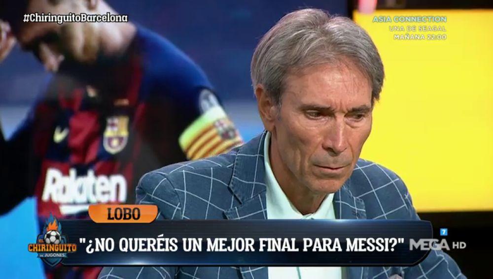 """LOBO CARRASCO: """"Si Messi se va, me iré con él hasta el último regate"""""""