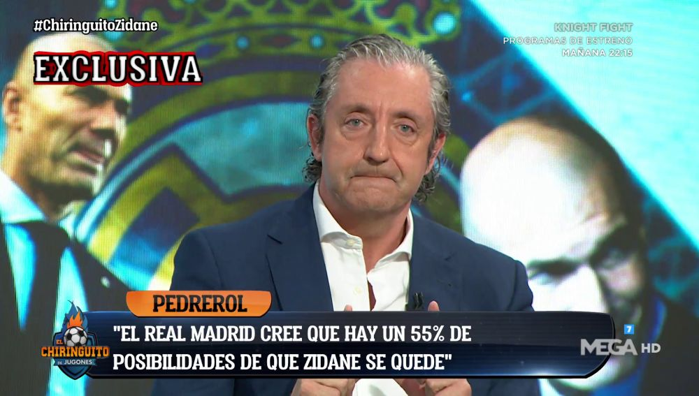 """Josep Pedrerol: """"El Real Madrid cree que hay un 55% de posibilidades de que Zidane se quede"""""""