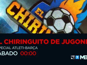 Este sábado no te pierdas 'El Chiringuito de Jugones: Especial Atleti-Barça'