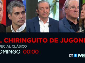 Este domingo vive El Clásico en 'El Chiringuito de Jugones: Especial Barça-Madrid'