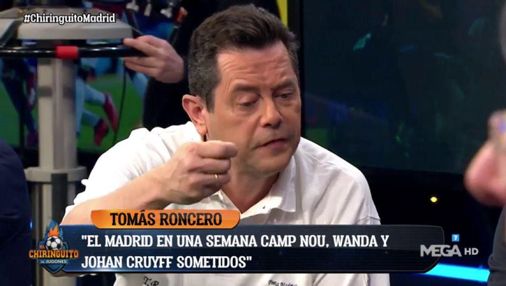 """Tomás Roncero: """"El Real Madrid ha sometido a Barça, Atleti y Ajax jugando al fútbol"""""""