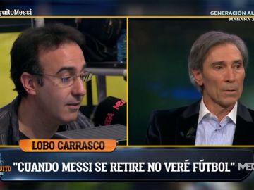 """Lobo Carrasco: """"El fútbol acabará cuando se retire Messi"""""""