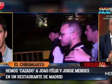 Exclusiva Chiringuito: Joao Félix y Jorge Mendes, 'cazados' en Madrid