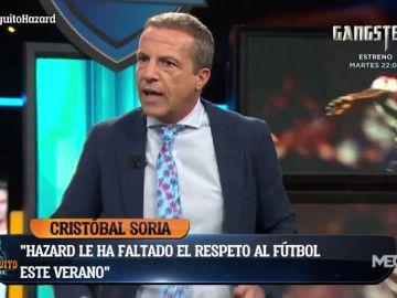 """Cristóbal Soria: """"Hazard le ha faltado al respeto al fútbol durante verano. Tiene 6 kilos más"""""""