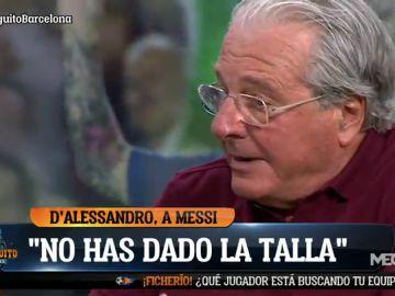 """D'ALESSANDRO: """"MESSI NO HA DADO LA TALLA"""""""