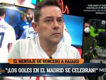 """Tomás Roncero: """"¡Los GOLES en el Real MADRID se CELEBRAN!"""""""